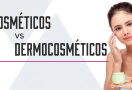Cosméticos vs Dermocosméticos